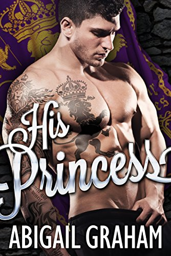 His Princess (A Royal Romance) -