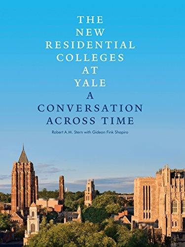The New Residential Colleges at Yale: A Conversation Across Time
