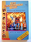 Stacey and the Bad Girls, Ann M. Martin, 0590947869