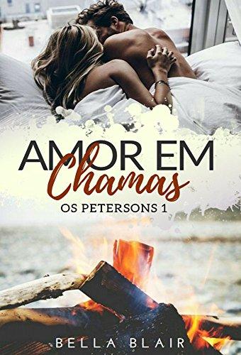 Amor em Chamas: Os Petersons