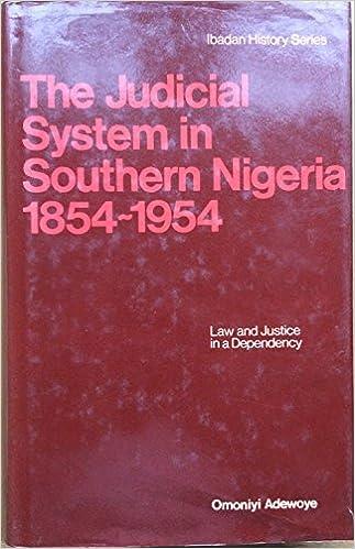 Descargar Libro The Judicial System In Southern Nigeria, 1854-1954 Kindle Lee Epub