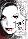 The Thirst by Starz / Anchor Bay by Jeremy Kasten