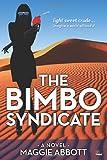 The Bimbo Syndicate, Maggie Abbott, 1499564023