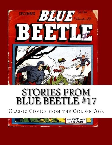 Golden Superhero Costume (Stories From Blue Beetle #17: Classic Comics From the Golden Age)