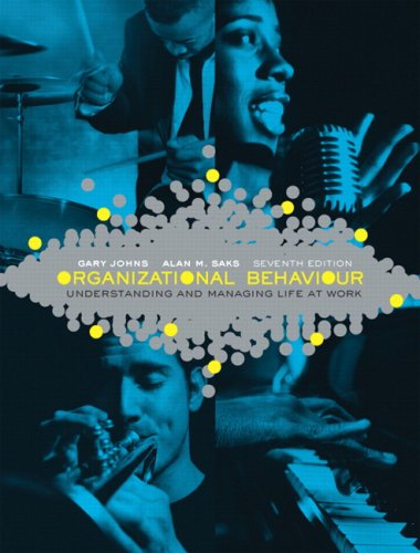 Organizational Behaviour: Understanding and Managing Life at Work