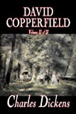 The Personal History of David Copperfield, Volume I, Charles Dickens, 1410418464
