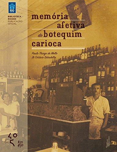 Memória afetiva do botequim carioca