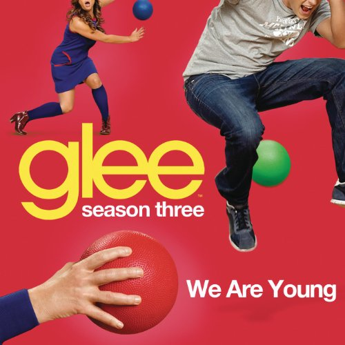 We Are Young (Glee Cast Version)