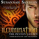 Illumination: The Penton Vampire Legacy, Book 5 Audiobook by Susannah Sandlin Narrated by Amy McFadden