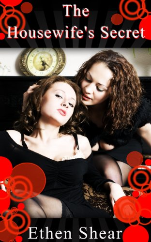 Lesbian Erotica: The Housewife's Secret