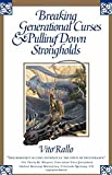 img - for Breaking Generational Curses & Pulling Down Strongholds by Vito Rallo (2000-11-07) book / textbook / text book