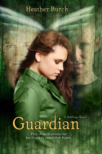 Read Online Guardian: They chose to protect her. But forgot to guard their hearts. (A Halflings Novel) pdf