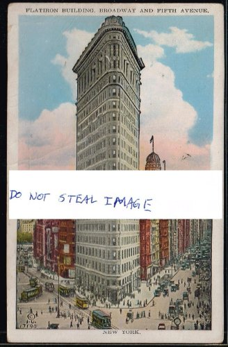 (Original Postcard Circa 1925 Flat Iron Building Manhattan New York City Sold)
