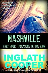Nashville - Part Four - Pleasure in the Rain (A New Adult Contemporary Romance)