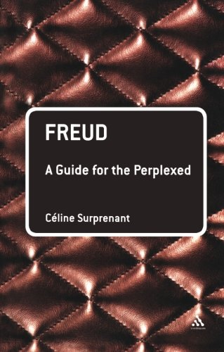 Freud: A Guide for the Perplexed (Guides for the Perplexed)