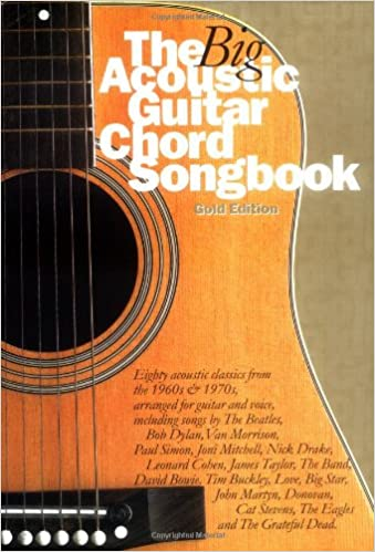 The Big Acoustic Guitar Chord Songbook (Gold Edition): 9780711985360 ...