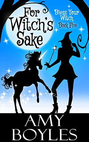 Witchs Sake Bless Your Witch ebook