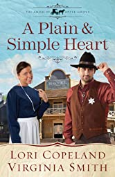 A Plain and Simple Heart (The Amish of Apple Grove Book 2)