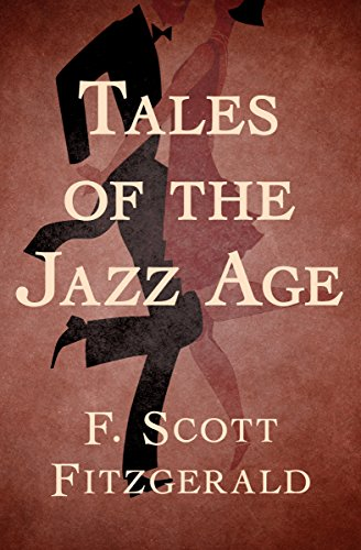 Tales of the jazz age kindle edition by f scott fitzgerald tales of the jazz age by fitzgerald f scott fandeluxe Images