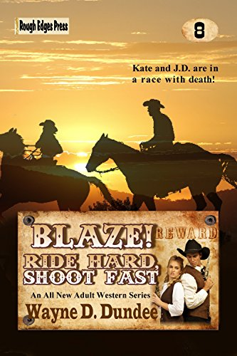 Blaze! Ride Hard, Shoot Fast (Blaze! Western Series Book 8)