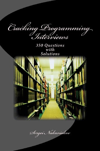 Cracking Programming Interviews: 350 Questions with Solutions