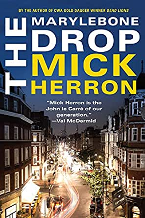 The Marylebone Drop: A Novella - Kindle edition by Mick