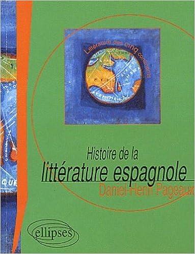 Livres gratuits Histoire de la littérature espagnole pdf epub