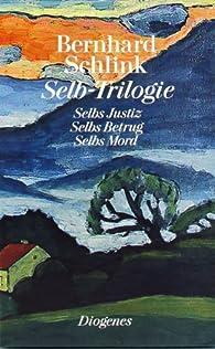 Selb Trilogie par Bernhard Schlink