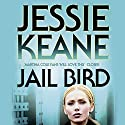 Jail Bird Audiobook by Jessie Keane Narrated by Karen Cass