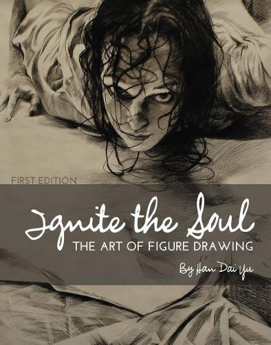 Download Ignite the Soul: The Art of Figure Drawing pdf