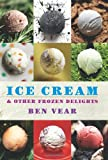 Ice Cream and Other Frozen Delights