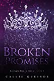 Broken Promises (Broken Crown Livro 1) (Portuguese Edition)