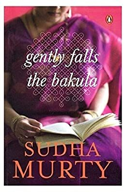 Gently falls the bakula- Sudha Murty Books list