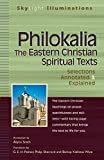 img - for Philokalia The Eastern Christian Spiritual Texts: Selections Annotated & Explained (SkyLight Illuminations) book / textbook / text book
