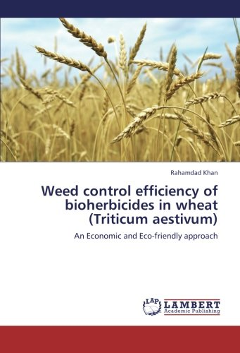 weed-control-efficiency-of-bioherbicides-in-wheat-triticum-aestivum-an-economic-and-eco-friendly-app