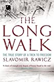 img - for The Long Walk: The True Story of a Trek to Freedom by Slavomir Rawicz (2007-04-26) book / textbook / text book