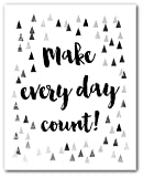 Make Every Day Count Print, Inspirational Quote, 8 x 10 Inches, Unframed