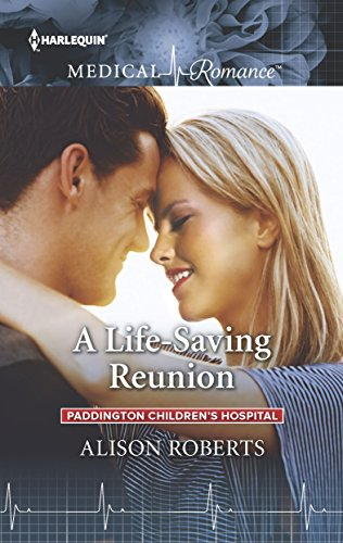 A Life-Saving Reunion by Alison Roberts