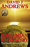 Bahamian Rhapsody (The History Detective Trilogy Book 2)