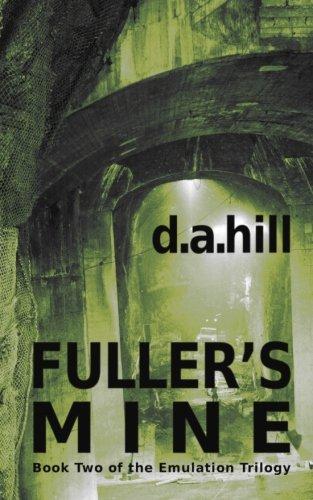 Fuller's Mine (The Emulation Trilogy)