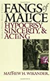 Fangs of Malice, Matthew H. Wikander, 087745809X