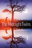 The Midnight Twins, Jacquelyn Mitchard, 1595142266