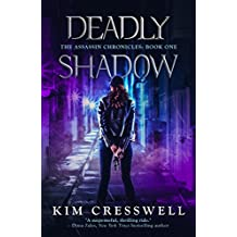 Deadly Shadow: A Paranormal Suspense Thriller (The Assassin Chronicles Book 1)