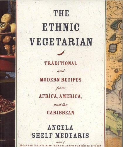 Search : The Ethnic Vegetarian: Traditional and Modern Recipes from Africa, America, and the Caribbean