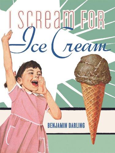 I Scream For Ice Cream (Vintage cookbooks)