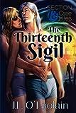 The Thirteenth Sigil, J. L. O'Faolain, 1613726031
