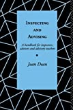 img - for Inspecting and Advising: A Handbook for Inspectors, Advisers and Teachers (Romance Linguistics) by Dean Mrs Joan Dean Joan (1993-04-05) Paperback book / textbook / text book