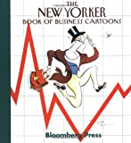 The New Yorker Book of Business Cartoons, , 1576600564