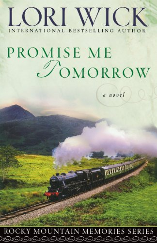 Promise Me Tomorrow (Rocky Mountain Memories #4) by Harvest House Publishers