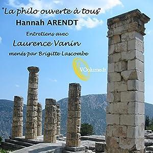 La Philo ouverte à tous : Hannah Arendt Discours